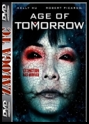 Age of Tomorrow *2014* [DVDRip] [AC3] [XviD-ACAB] [ENG] [jans12]