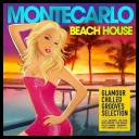 VA - Monte Carlo Beach House (Glamour Chilled Grooves Selection) (2014) [mp3@320kbps]