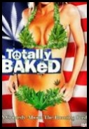 Totally Baked: A Pot-U-Mentary *2007* [DVDRip.XviD-VoMiT]