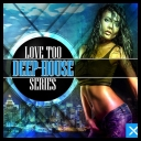 VA - Love Too Deep House Series *2014* [mp3@320kbps]