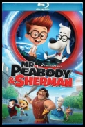 Pan Peabody i Sherman - Mr Peabody Sherman *2014*[1080p][BRRip][x264-YIFY][ENG][Martinez25]