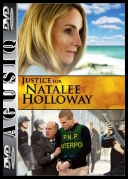 Sprawiedliwość dla Natalee Holloway - Justice for Natalee Holloway *2011* [DVDRip] [XviD-MX] [Lektor PL] [AgusiQ] torrent