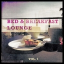 VA - Bed and Breakfast Lounge Vol 1 *2014* [mp3@320kbps]
