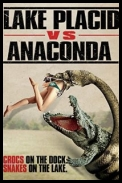Aligator kontra Anakonda - Lake Placid vs. Anaconda *2015* [480p] [WEB-DL] [XviD] [AC3-K12] [Lektor PL]