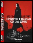 O dziewczynie, która wraca nocą sama do domu - A Girl Walks Home Alone at Night *2014* [BRRip] [XviD-KiT] [Lektor PL]