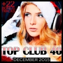 VA - Top Club 40 - December 2015 (2015) [mp3@320kbps]