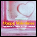 VA - Happy Valentines 20 Unforgettable Love Songs (2016) [mp3@320kbps]