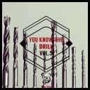 VA - You Know the Drill, Vol. 5 (2016) [mp3@320kbps]