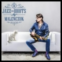 Maciej Maleńczuk - Jazz For Idiots *2016* [MP3@320]