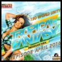 VA - Tropical Fantasy: Reggae Mix April *2016* [mp3@320kbps] [d3rbu5]