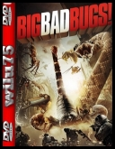 Wielkie, złe gadziny - Big Bad Bugs - The Vortex *2012* [BRRip] [XviD-NOiSE] [Lektor PL]