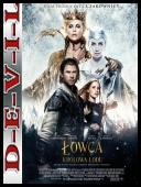 Łowca i Królowa Lodu - The Huntsman: Winter\'s War (2016) [EXTENDED] [BDRip] [XviD-KiT] [Dubbing PL]