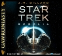 Dillard J.M. - Star Trek Rebelia [audiobook PL] [mp3@80]