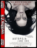 Autopsja Jane Doe - The Autopsy of Jane Doe *2016* [WEB-DL] [XviD-MORS] [Napisy PL]