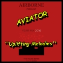 AVIATOR - AirBorne ''Uplifting Melodies'' Best of (2016) [mp3@320kbps] [ImperiaFilm] torrent