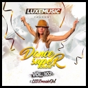 LUXEmusic - Dance Super Chart Vol.102 (2017) [mp3@320kbps]