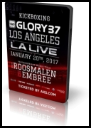 Glory 37: Los Angeles (Full Event) (2017) [20.01] [HDTV] [720p] [ENG] [mp4]