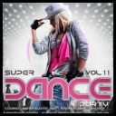 VA - Super Dance Party Vol.11 (2017) [mp3@320kbps]