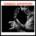 John Mayall - Talk About That (2017) [FLAC]