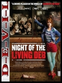 Noc żywej Deb - Night of the Living Deb (2015) [BDRip] [XviD-KiT] [Lektor PL]