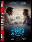 Frank & Lola - Frank and Lola *2016* [BRRip] [XviD-KRT] [Napisy PL]