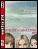 Wielkie kłamstewka - Big Little Lies [S01E07] [FINAŁ] [480p] [AMZN] [WEBRip] [AC3] [XviD-Ralf] [Lektor PL] torrent