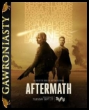 Aftermath [S01E09-10] [480p.WEB.DL.AC3.2.0.XviD-Ralf] [Lektor PL]