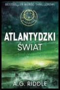 A.G. Riddle - Atlantydzki Świat [Audiobook PL] eds [MP3@128]