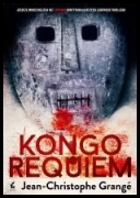 Jean-Christophe Grangé - Kongo Requiem [Audiobook PL] eds [MP3@128] torrent