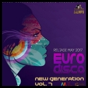 VA - New Generation Euro Disco vol.7 (2017) [MP3@320 kbps] torrent