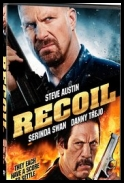 Odrzut - Recoil (2011) [720p] [HDTV] [XViD] [AC3-H1] [Lektor PL] torrent