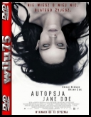 Autopsja Jane Doe - The Autopsy of Jane Doe *2016* [BDRip] [XviD-KiT] [Lektor PL]