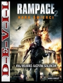 Rampage 2: Kara śmierci - Rampage: Capital Punishment (2014) [BRRip] [XviD-KiT] [Lektor PL]