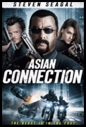 Azjatycki łącznik / The Asian Connection (2016) [BDRip] [XviD-KiT] [Lektor PL]