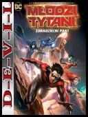 Młodzi Tytani: Zdradziecki pakt - Teen Titans: The Judas Contract (2017) [BDRiP] [XViD-MX] [Lektor PL]
