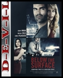 Dwie prawdy - Below the Surface (2016) [HDTV] [Xvid-MX] [Lektor PL]