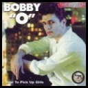 Bobby O. - The Best Of-How To Pick Up Girls (cd album '91)-(flac 893kbps)