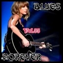 VA   Blues Forever  Vol 55 (2016) MP3 [320 kbps]