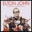 Elton John - Rocket Man - The Definitive Hits *2007* [Flac] torrent
