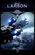 B.V. Larson - Star Force -02- Zagłada [Audiobook PL] eds [MP3@96]