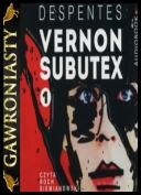 Despentes Virginie - Vernon Subutex Tom 01 [Audiobook PL]