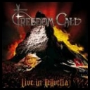Freedom Call - Live in Hellvetia *2011* [NTSC-720x400-AC3] [DVD9]