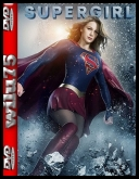 Supergirl [Sezon 02] [480p] [WEB-DL] [AC3] [XviD-Ralf] [Lektor PL]