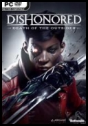 DISHONORED: DEATH OF THE OUTSIDER *2017* [PL] [EXE]