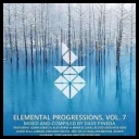 VA - Elemental Progressions Vol.7 (Mixed And Compiled by Dave Pineda) (2017) [mp3320kbps]