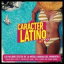 VA - Caracter Latino 2017 [mp3320kbps]