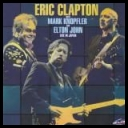Eric Clapton Whit Mark Knopfler and Elton John - Live In Japan *2000* [Flac]