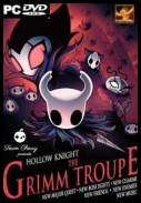 Hollow Knight The Grimm Troupe 2017 [MULTI-ENG] [CODEX] [ISO]