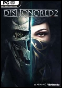 Dishonored 2 (2016) [ENG/RUS] [Repack] [R.G Mechanics] [1.77.5.0/dlc] [DVD9] [.exe/.bin] torrent