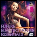 Collection - Future Electro House Essentials (2017) [mp3320kbps]